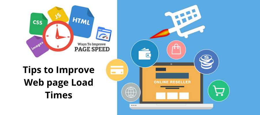 Tips to Improve Page Load Times