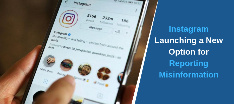 Instagram Launching a New Option for Reporting Misinformation