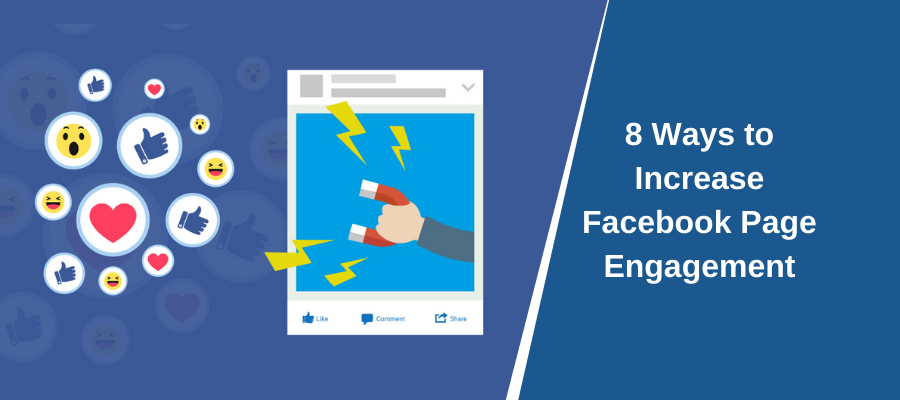 8 Ways to Increase Facebook Page Engagement
