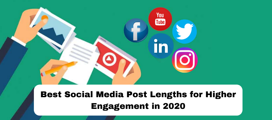 Best Social Media Post Lengths for Higher Engagement in 2020